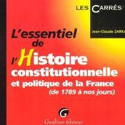 Essentiel De L'Histoire Constitutionnelle Et Politique De La France (L') - Intérieur - Format classique