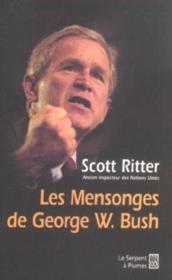 Les mensonges de georges w bush - Couverture - Format classique