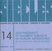 Siecles, N 14/2001. Assainissement Et Salubrite Publique En Europe M Eridionale, Fin Du Moyen Age - Intérieur - Format classique