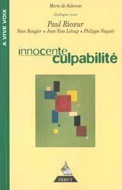Innocente Culpabilite : Entretiens Avec Paul Ricouer, Stan Rougier, Yves Leloup, Philippe Naquet - Intérieur - Format classique