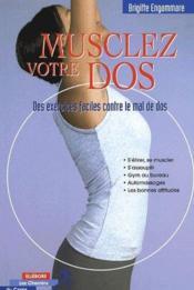Musclez votre dos ; des exercices faciles contre le mal de dos - Couverture - Format classique
