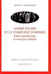 Andre Souris Et Le Complexe D'Orphee - Couverture - Format classique