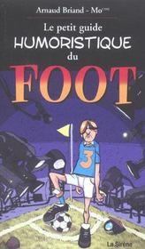 Le Petit Guide Humoristique Du Foot - Intérieur - Format classique