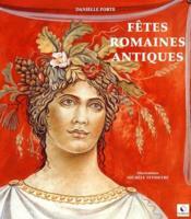 Fêtes romaines antiques - Couverture - Format classique