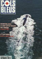 COLS BLEUS. HEBDOMADAIRE DE LA MARINE ET DES ARSENAUX N°2304 DU 6 MAI 1995. LA DONNE CHINOISE. IMPRESSION DE L'AMIRAL LANXADE, APRES SON VOYAGE OFFICIEL EN CHINE / A LA DECOUVERTE DU CAP HORN (2e PARTIE), LE TEMPS DES GRANDES NAVIGATIONS par M. COSSEC... - Couverture - Format classique
