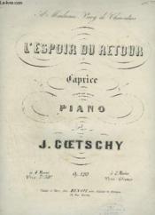 L'Espoir Du Retour - Caprice Pour Piano. - Couverture - Format classique