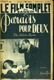 Le Film Complet Du Samedi N° 2429 - 19e Annee - Paradis Pour Deux - Couverture - Format classique