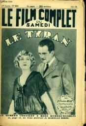 Le Film Complet Du Samedi N° 959 - 10eme Annee - Le Tyran - Couverture - Format classique