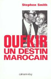 Vente  Oufkir un destin marocain  - Smith-S - Stephen Smith