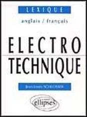 Electrotechnique Lexique Anglais/Francais - Couverture - Format classique