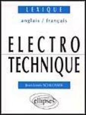 Electrotechnique Lexique Anglais/Francais - Intérieur - Format classique