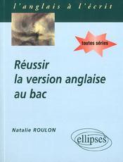 Reussir La Version Anglaise Au Bac Toutes Series - Intérieur - Format classique
