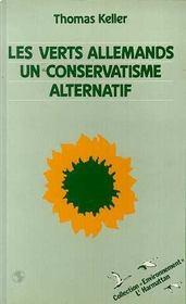 Les verts allemands, un conservatisme alternatif - Intérieur - Format classique