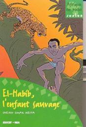 El Habib L'Enfant Sauvage - Couverture - Format classique