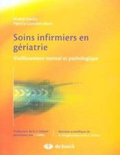 Soins infirmiers en gériatrie ; vieillissement normal et pathologique - Intérieur - Format classique