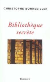 Bibliotheque Secrete - Couverture - Format classique