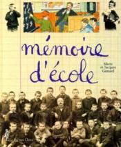 Memoire D'Ecole - Couverture - Format classique