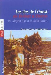 Iles De L'Ouest, De Brehat A Oleron - Intérieur - Format classique