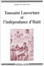 Toussaint Louverture et l'independance d'Haiti - Couverture - Format classique
