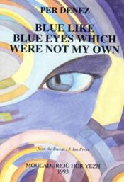 Blue like blue eyes which - Couverture - Format classique