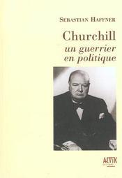 Churchill, Un Guerrier En Politique - Intérieur - Format classique