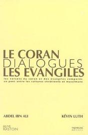 Le Coran Dialogues Les Evangiles - Intérieur - Format classique