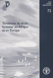 Tendances du droit forestier en afrique et en europe - Couverture - Format classique