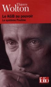 Le KGB au pouvoir ; le système Poutine - Couverture - Format classique