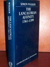 The lancastrian affinity 1361-1399 - Couverture - Format classique