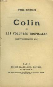 Colin, Ou Les Voluptes Tropicales. - Couverture - Format classique