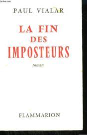 La Fin Des Imposteurs. - Couverture - Format classique