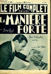 Le Film Complet Du Jeudi N° 1902 - 16e Annee - La Maniere Forte - Couverture - Format classique