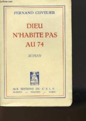 Dieu N'Habite Pas Au 74 - Couverture - Format classique