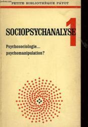 Sociopsychanalyse 1 - Couverture - Format classique