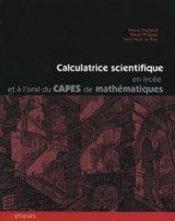 Calculatrice Scientifique En Lycee Et A L'Oral Du Capes De Mathematiques - Intérieur - Format classique