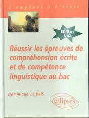 Reussir Les Epreuves De Comprehension Ecrite Et De Competence Linguistique Au Bac Anglais - Intérieur - Format classique
