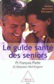 Le Guide Sante Des Seniors - Couverture - Format classique