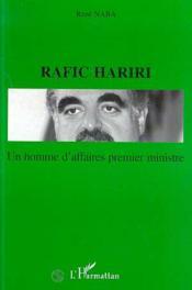 Un Homme D'Affaires Premier Ministre Rafic Hariri - Couverture - Format classique