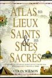 L'atlas des lieux saints & des sites sacrés - Couverture - Format classique