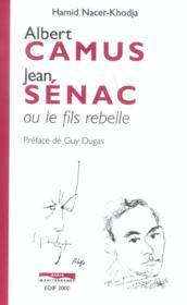 Albert camus, jean senac ou le fils moderne - Couverture - Format classique