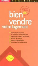 Bien Vendre Votre Logement ; Guides Cleon (Edition 2007-2008) - Intérieur - Format classique
