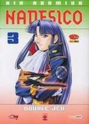 Nadesico t.3 ; double jeu - Couverture - Format classique