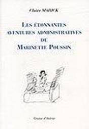 Les étonnantes aventures administratives de Marinette Poussin - Couverture - Format classique