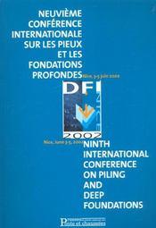 Neuvieme Conference Internationale Sur Les Pieux Et Les Fondations Profondes - Intérieur - Format classique