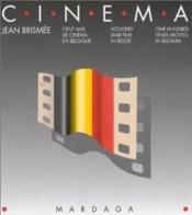 Cent Ans De Cinema En Belgique - Couverture - Format classique