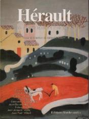 L'Hérault ; de la Préhistoire à nos jour - Couverture - Format classique
