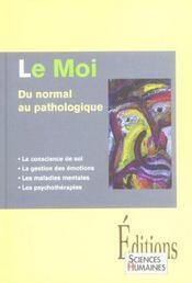 Le moi, du normal au pathologique - Intérieur - Format classique