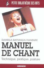 Manuel De Chant. Technique, Pratique, Posture - Intérieur - Format classique