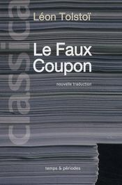 Le faux coupon  - Leon Tolstoi