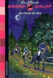 Les filles de grand galop t.13 ; un cheval de rêve - Couverture - Format classique